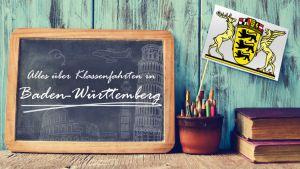 Alles über Klassenfahrten in Baden-Württemberg