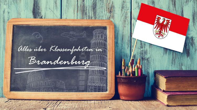 Alles über Klassenfahrten in Brandenburg