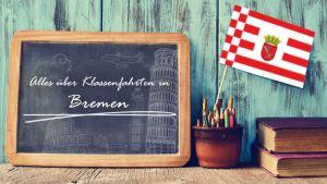 Alles über Klassenfahrten in Bremen
