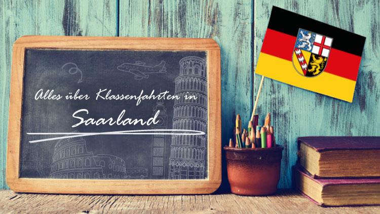 Alles über Klassenfahrten in Saarland