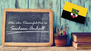 Alles über Klassenfahrten in Sachsen-Anhalt